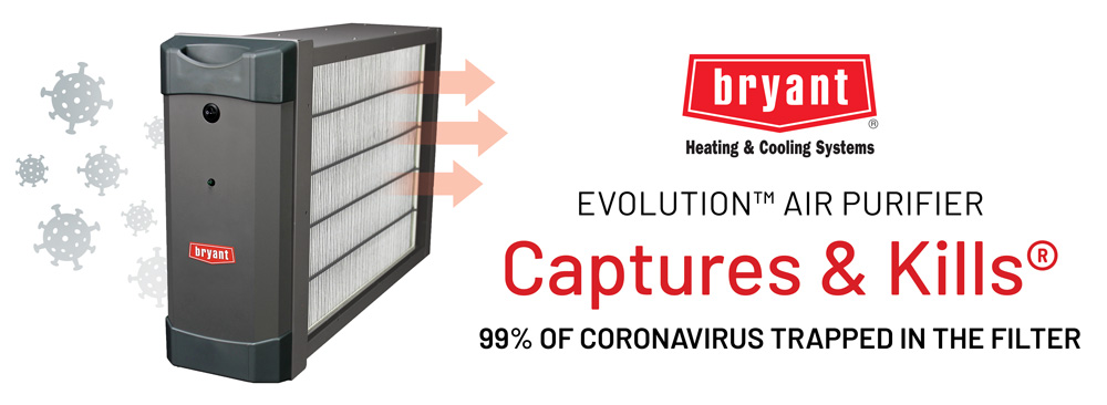 The Bryant Evolution Air Purifier Captures and Kills 99% of Coronavirus Trapped in the Filter